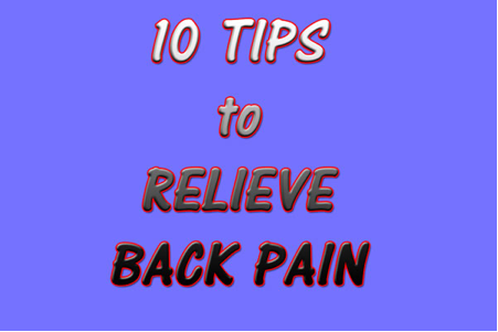 10 tips to relieve back pain